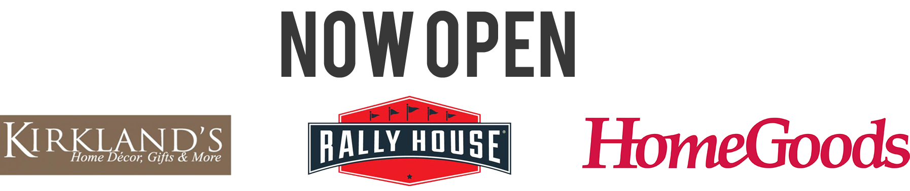 Now Open-Kirk, Rally, HomeGoods